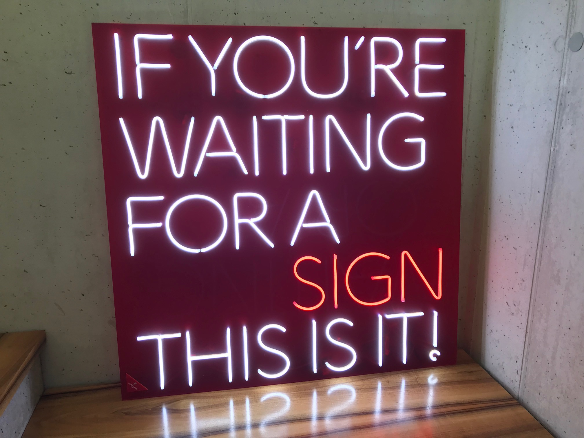 if you're waiting for a sign this is it!